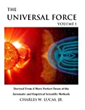 The Universal Force, Charles Lucas, 1482328941