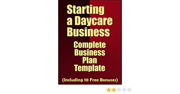Amazon com: Starting A Daycare Business: Complete Business Plan