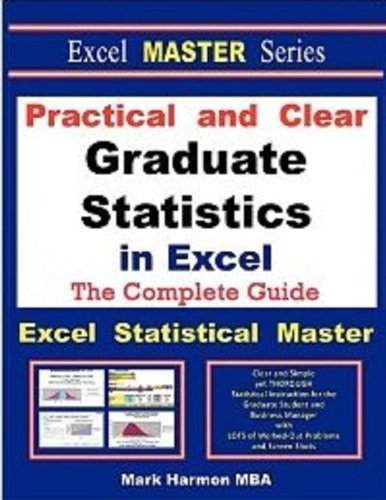 Practical and Clear Graduate Statistics in Excel - The Excel Statistical Master