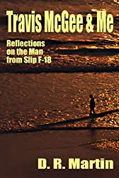 Travis McGee & Me: Reflections on the Man from Slip F-18 (English Edition)