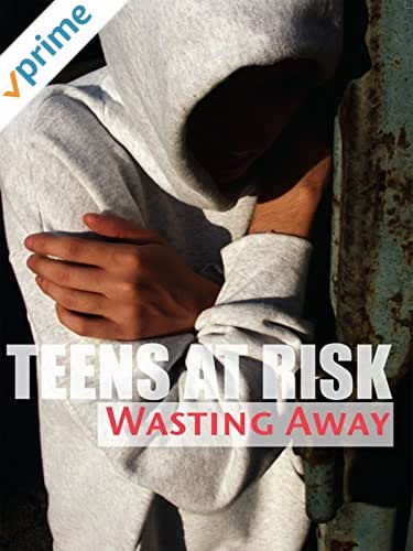 Teens At Risk Wasting Away