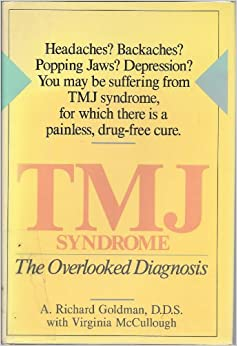 Tmj Syndrome: The Overlooked Diagnosis