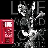 21.00: (2cd) Eros Live World Tour 20 09/2010