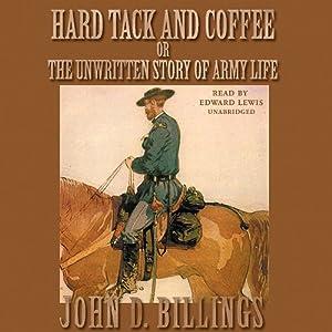 Hard Tack and Coffee Audiobook
