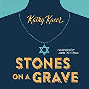 Stones on a Grave: Secrets | Kathy Kacer