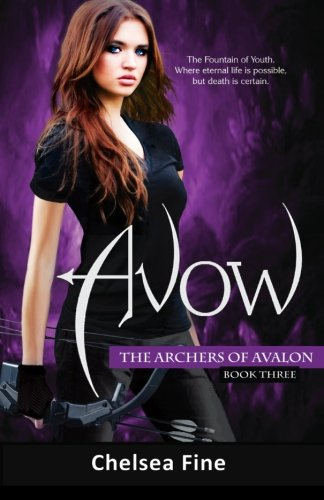 Download Avow The Archers Of Avalon 3 By Chelsea Fine