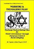 The Warburg and Kalegi Plan