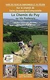 Le chemin du Puy ou Via Podiensis