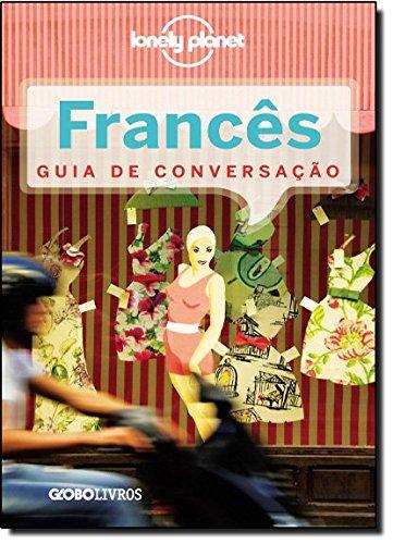 Guia de Conversação Lonely Planet. Francês