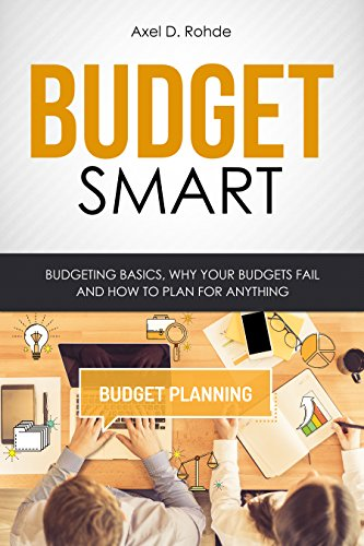 budget-smart-budgeting-basics-why-your-budgets-fail-and-how-to-plan-for-anything-personal-finance-mo
