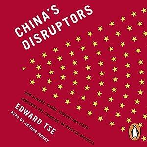 China's Disruptors Audiobook