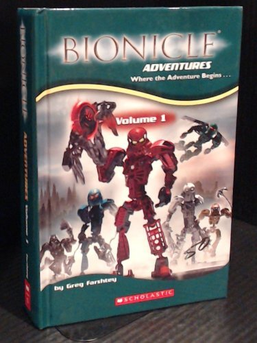 Bionicle Adventures Volume 1 by Greg Farshtey ()