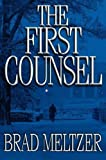 Front cover for the book The First Counsel by Brad Meltzer