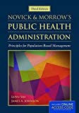 img - for Novick & Morrow's Public Health Administration: Principles for Population-Based Management book / textbook / text book