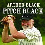 Pitch Black | Arthur Black