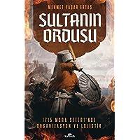Sultanın Ordusu: 1715 Mora Seferi'nde Organizasyon ve Lojistik