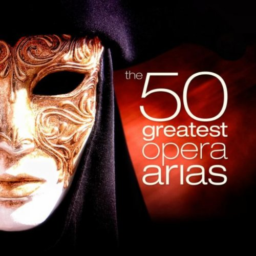 50 Greatest Opera Arias
