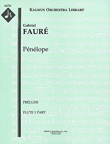 Pénélope (Prélude): Flute 1 and 2 parts (Qty 2 each) [A6752]