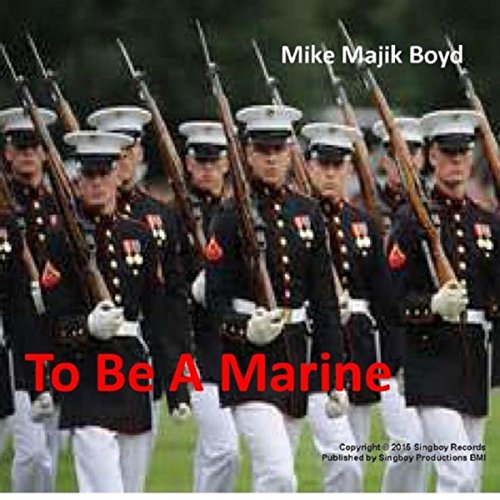 To Be a Marine
