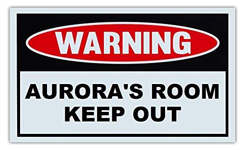 - Novelty Warning Sign: Aurora's Room Keep Out - For Boys, Girls, Kids, Children - Post on Bedroom Door - 10