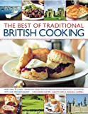 The Very Best of Traditional British Cooking, Annette Yates and Christopher Trotter, 1844767868