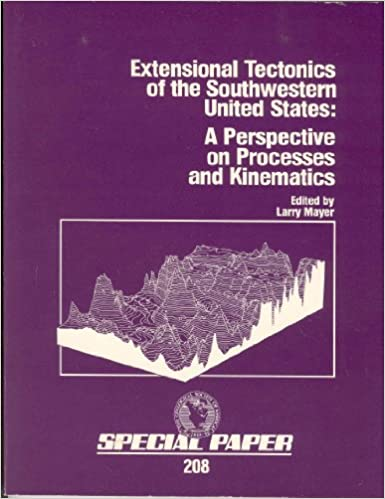 Extensional Tectonics of the Southwestern United States: A Perspective on Processes and Kinematics (Geological Society of America Special Paper)