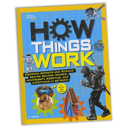 National Geographic Kids How Things Work