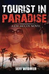 Tourist in Paradise: A CW McCoy Novel Paperback