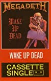 Wake up Dead (Cassette Single)
