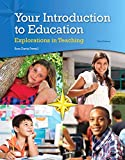 Your Introduction to Education: Explorations in Teaching, Enhanced Pearson eText -- Access Card (3rd Edition)