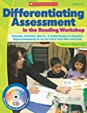 Differentiating Assessment in the Reading Workshop, Karin Ma and Nicole Taylor, 0545053978