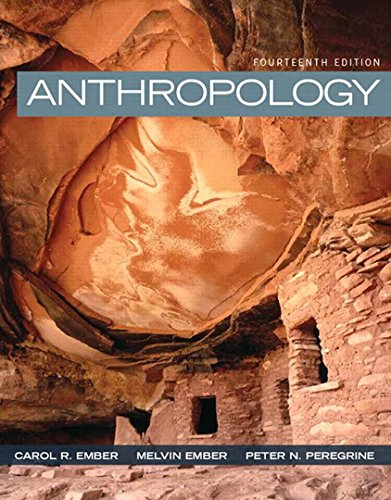 205957188 - Anthropology (14th Edition)