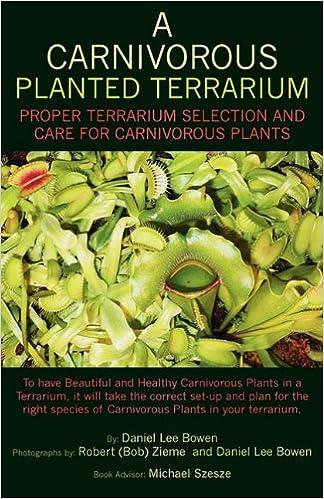 A Carnivorous Planted Terrarium Daniel Lee Bowen 9781608446599