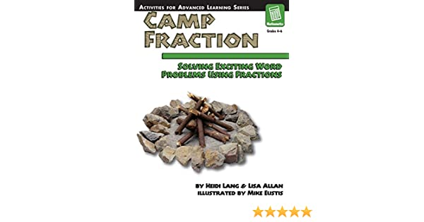 Amazon.com: Camp Fraction: Solving Exciting Word Problems Using ...