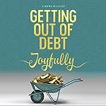 Getting Out of Debt Joyfully | Simone Milasas