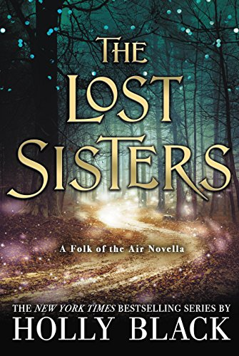 Image result for the lost sisters holly black
