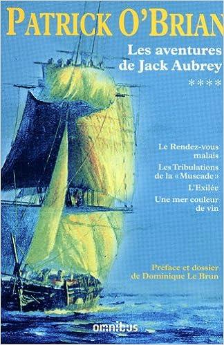 En ligne téléchargement Les aventures de Jack Aubrey T4 - N Ed - pdf