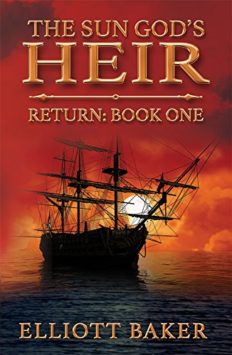 The Sun God's Heir: Return by Elliott Baker ebook deal