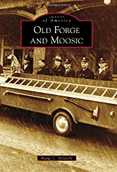 Old Forge and Moosic (Images of America)