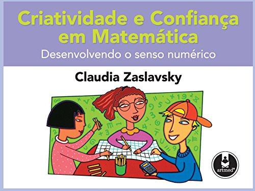 Criatividade Confiança Matemática Desenvolvendo Numérico ebook