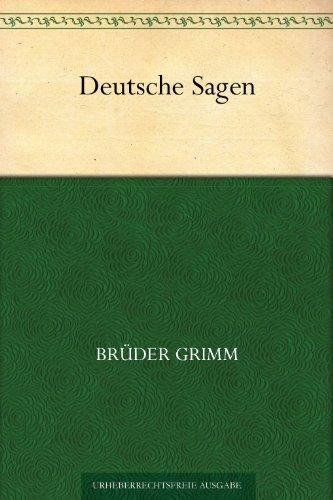 Deutsche Sagen (German - Books German Kindle