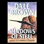 Shadows of Steel | Dale Brown