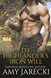 The Highlander's Iron Will: A Highland Defender Novella by  Amy Jarecki in stock, buy online here
