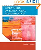 #8: Case Studies on Educational Administration (6th Edition) (Allyn & Bacon Educational Leadership)