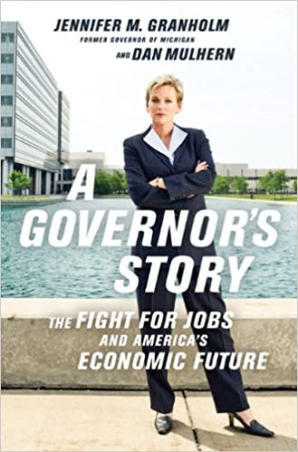 Free pdfs download books A Governor's Story: The Fight for Jobs and America's Economic Future by Jennifer Granholm PDF PDB