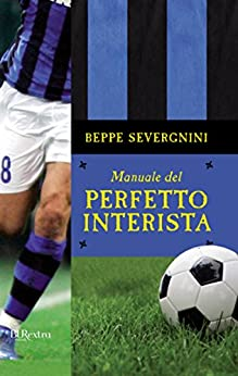 Amazon.com: Manuale del perfetto interista (Italian