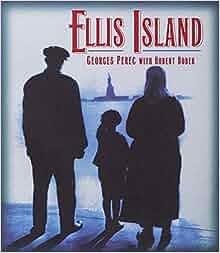 Ellis Island Georges Perec  Ef Bf Bddition