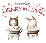 Henry in Love, Peter McCarty, 0061142891