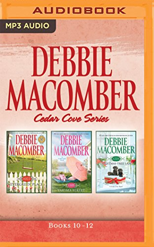 - Debbie Macomber - Cedar Cove Series: Books 10-12: 1022 Evergreen Place, 1105 Yakima Street, 1225 Christmas Tree Lane
