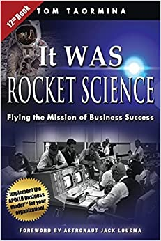 Book It Was Rocket Science: Flying the Mission of Business Success by Tom Taormina (2014-04-15)